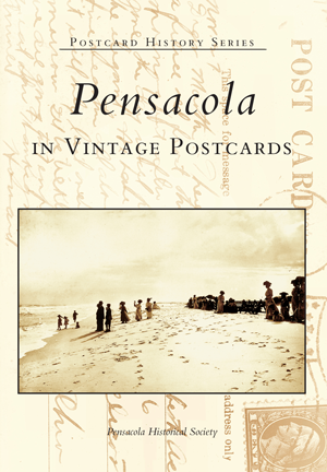 Pensacola in Vintage Postcards