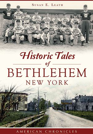 Historic Tales of Bethlehem, New York