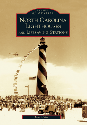 North Carolina Lighthouses and Lifesaving Stations
