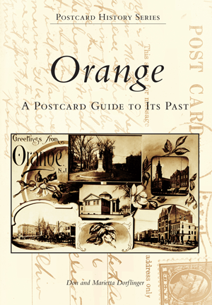 Orange: A Postcard Guide to Its Past