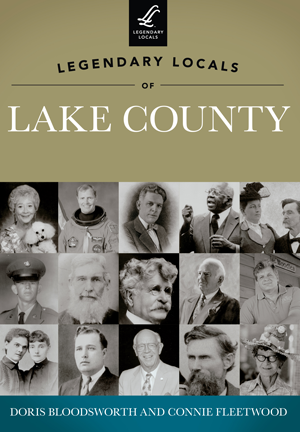 Legendary Locals of Lake County