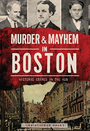 Murder & Mayhem in Boston