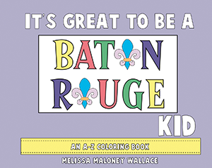 It's Great to Be a Baton Rouge Kid
