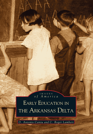 Early Education in the Arkansas Delta