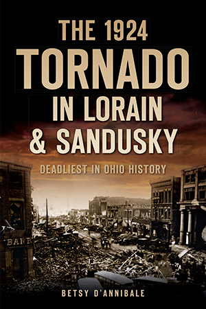 The 1924 Tornado in Lorain & Sandusky: Deadliest in Ohio History