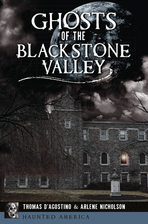 Ghosts of the Blackstone Valley
