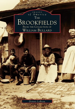 The Brookfields: From the Collection of William Bullard