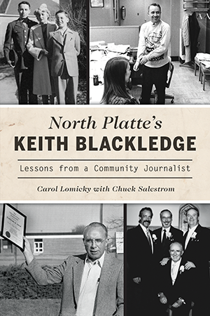 North Platte's Keith Blackledge: Lessons from a Community Journalist