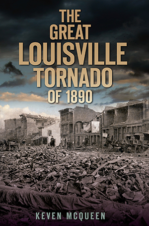 The Great Louisville Tornado of 1890