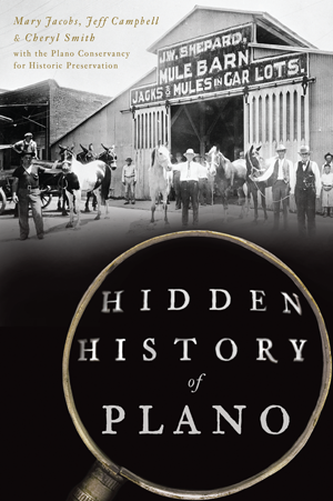Hidden History of Plano