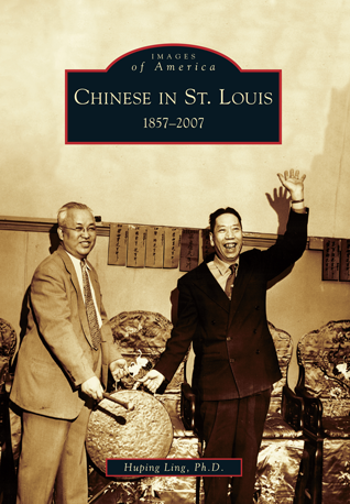 Chinese in St. Louis: 1857-2007
