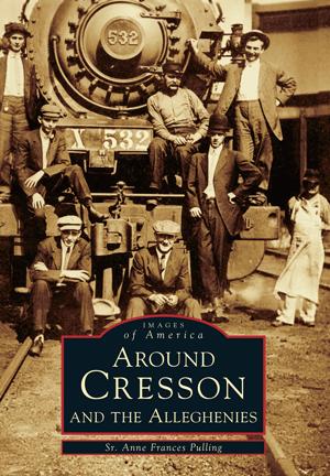 Around Cresson and the Alleghenies