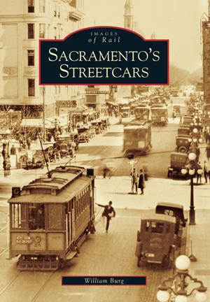 Sacramento's Streetcars