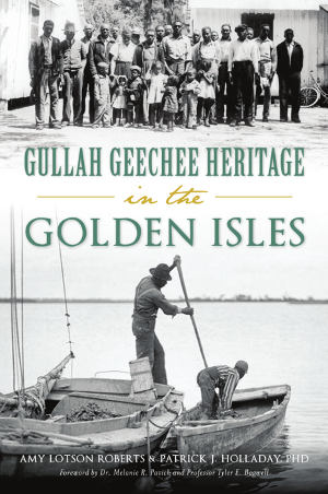 Gullah Geechee Heritage in the Golden Isles