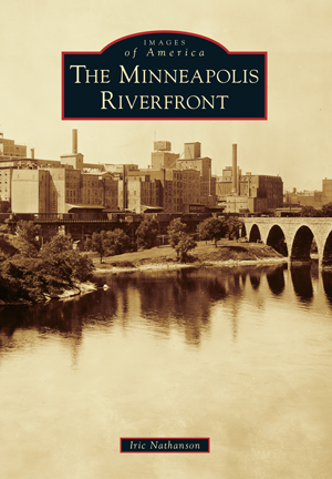 The Minneapolis Riverfront