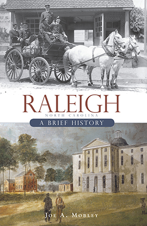 Raleigh: A Brief History