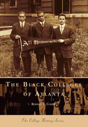 The Black Colleges of Atlanta