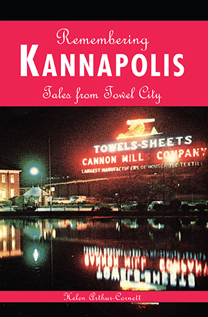 Remembering Kannapolis