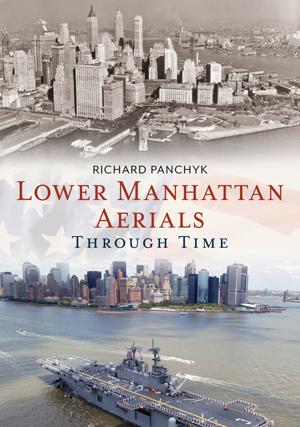 Lower Manhattan Aerials Through Time
