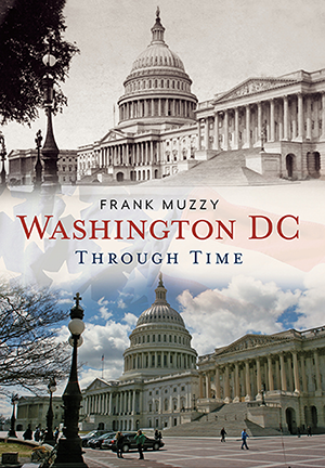 Washington DC Through Time