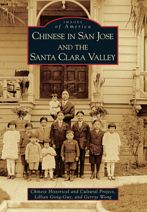 Chinese in San Jose and the Santa Clara Valley