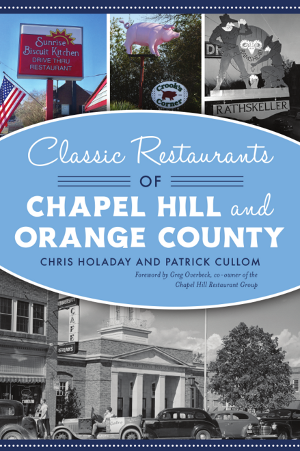 Classic Restaurants of Chapel Hill and Orange County