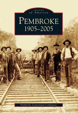 Pembroke: 1905-2005
