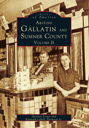 Around Gallatin and Sumner County: Volume II