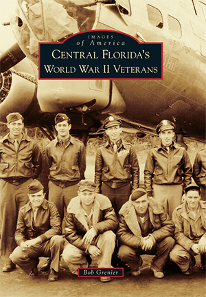 Central Florida's World War II Veterans