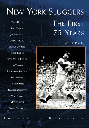 New York Sluggers: The First 75 Years