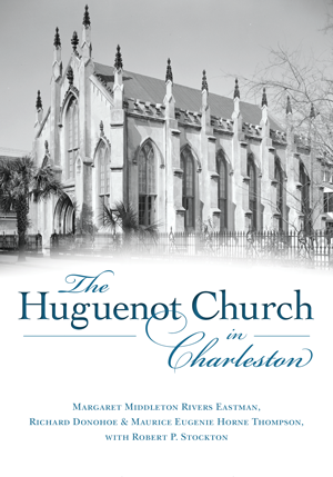 The Huguenot Church in Charleston