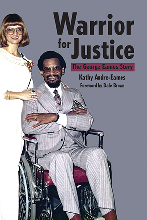 Warrior for Justice: The George Eames Story