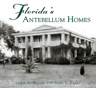 Florida's Antebellum Homes