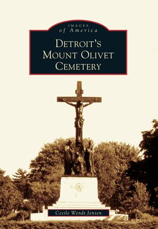 Detroit's Mount Olivet Cemetery