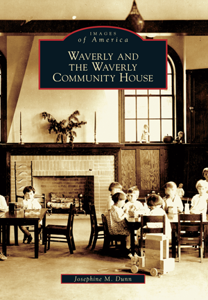 Waverly and the Waverly Community House