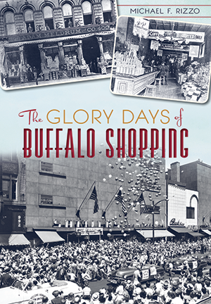 The Glory Days of Buffalo Shopping
