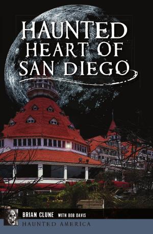Haunted Heart of San Diego