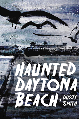 Haunted Daytona Beach
