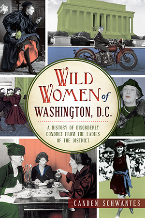 Wild Women of Washington, D.C.
