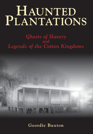 Haunted Plantations