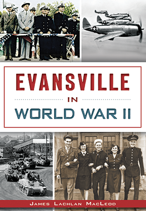 Evansville in World War II