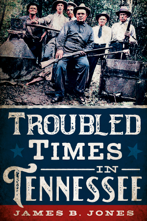 Troubled Times in Tennessee