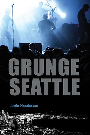 Grunge Seattle
