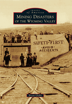 Mining Disasters of the Wyoming Valley