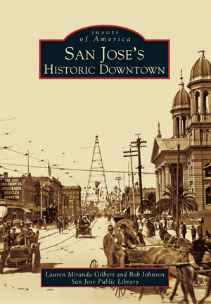 San Jose's Historic Downtown