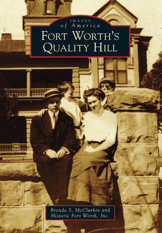 Fort Worth's Quality Hill