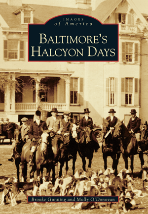 Baltimore's Halcyon Days