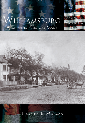 Williamsburg: A City that History Made