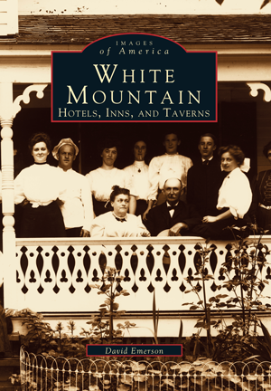 White Mountain: Hotels, Inns, and Taverns