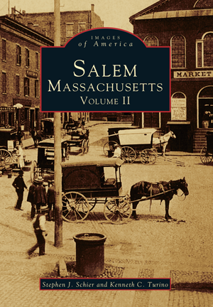 Salem, Massachusetts: Volume II